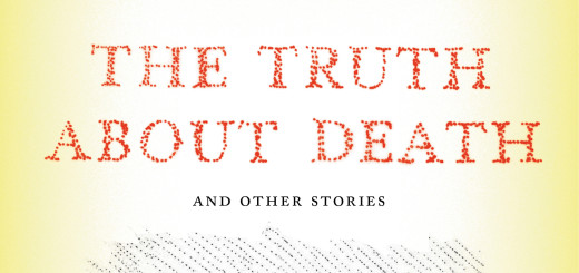 The Truth About Death by Robert Hellenga