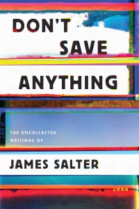 Don't Save Anything by James Salter