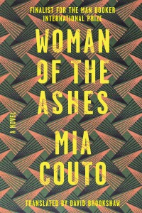 Woman of the Ashes by Mia Couto