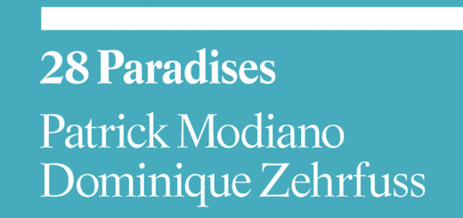 28 Paradises by Patrick Modiano and Dominique Zehrfuss