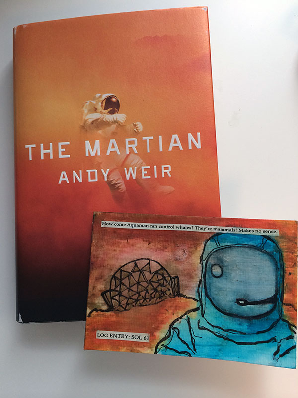 Postcard to Andy Weir, author of The Martian