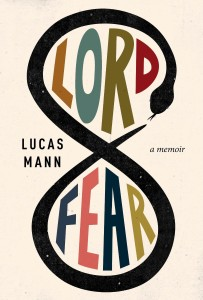 Lord Fear by Lucas Mann book review