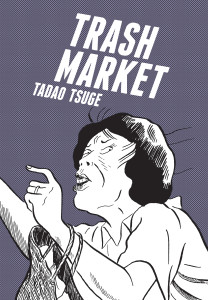 Trash Market by Tadao Tsuge