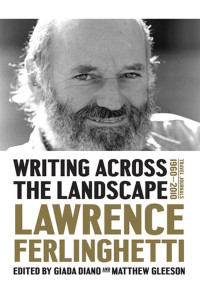 Writing Across the Landscape by Lawrence Ferlinghetti