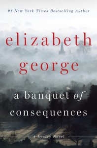 A Banquet of Consequences by Elizabeth George