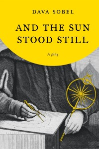 And the Sun Stood Still by Dava Sobel