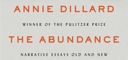 The Abundance by Annie Dillard