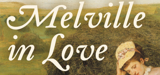 Melville in Love by Michael Shelden