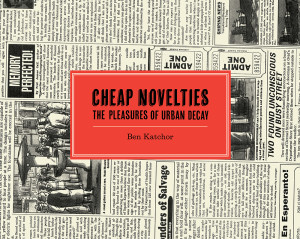 Cheap Novelties by Ben Katchor
