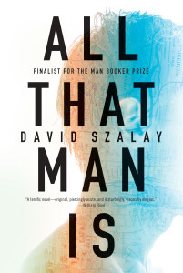 David-Szalay-All-That-Man-Is