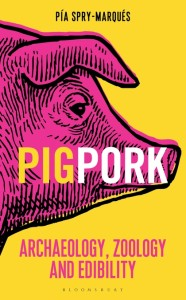 Pig/Pork by Pia Spry-Marques
