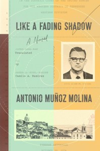 Like a Fading Shadow by Antonio Munoz Molina