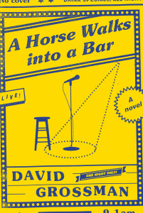 David Grossman, A Horse Walks into a Bar