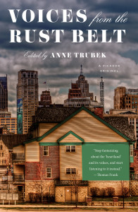 Voices from the Rust Belt, edited by Anne Trubek