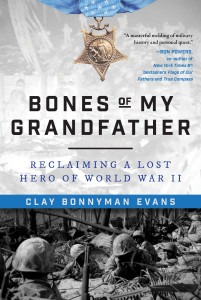 Bones of My Grandfather by Clay Bonnyman Evans