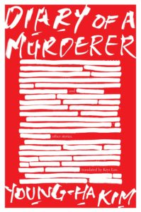 Diary of a Murderer by Young-Ha Kim