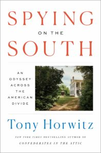 Tony Horwitz, Spying on the South